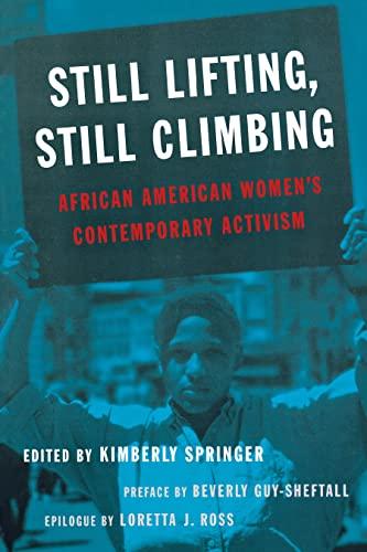 9780814781258: Still Lifting, Still Climbing: African American Women's Contemporary Activism