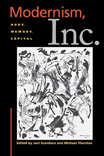 9780814781371: Modernism, Inc.: Body, Memory, Capital