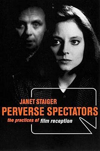 9780814781388: Perverse Spectators: The Practices of Film Reception