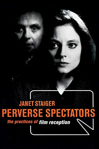 9780814781395: Perverse Spectators: The Practices of Film Reception