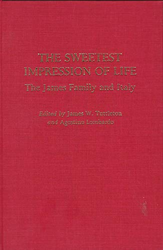 The Sweetest Impression of Life The James: Tuttleton, James &