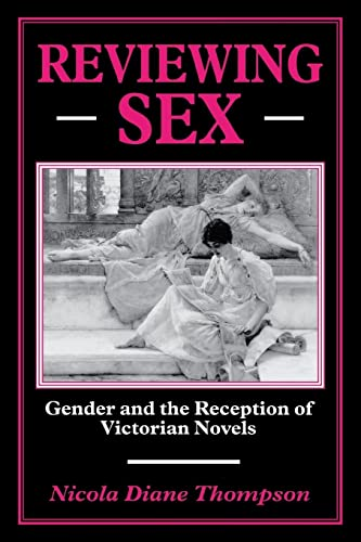 9780814782125: Reviewing Sex: Gender and the Reception of Victorian Novels