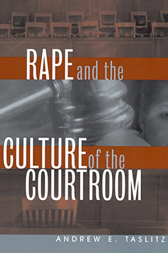 9780814782293: Rape and the Culture of the Courtroom (Critical America)
