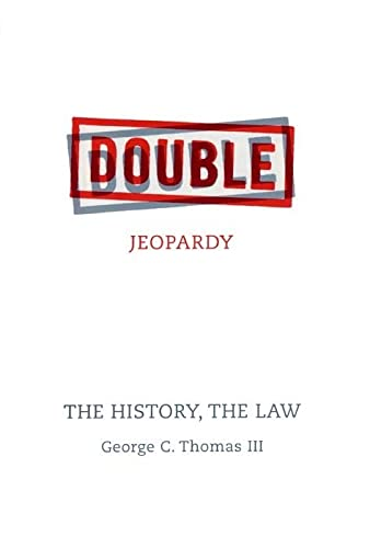 9780814782330: Double Jeopardy: The History, the Law