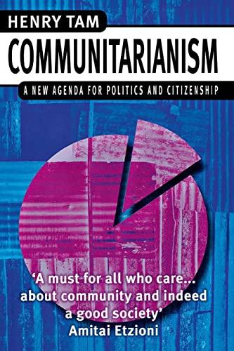9780814782361: Communitarianism: A New Agenda for Politics and Citizenship