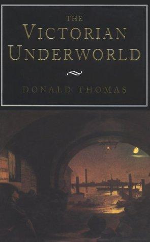 9780814782385: The Victorian Underworld