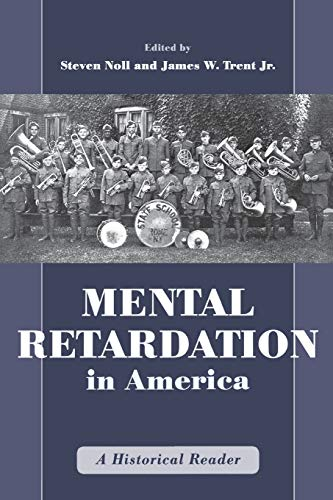 9780814782484: Mental Retardation in America: A Historical Reader (The History of Disability)