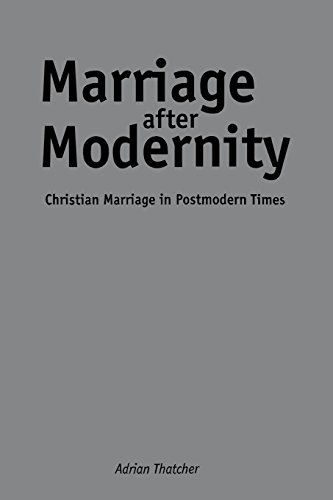 9780814782514: Marriage After Modernity: Christian Marriage in Postmodern Times