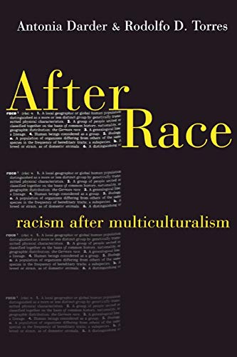 9780814782699: After Race: Racism After Multiculturalism