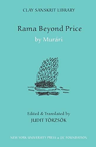 9780814782958: Rama Beyond Price (Clay Sanskrit Library)