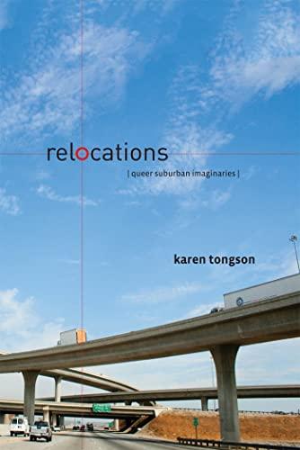 9780814783092: Relocations: Queer Suburban Imaginaries (Sexual Cultures)