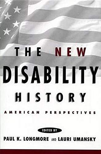 9780814785638: The New Disability History: American Perspectives (The History of Disability)