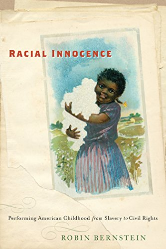 9780814787076: Racial Innocence: Performing American Childhood from Slavery to Civil Rights (America and the Long 19th Century)