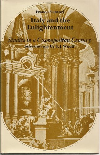 9780814787526: Italy and the Enlightenment: Studies in a Cosmopolitan Century