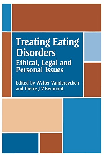 Treating Eating Disorders: Ethical, Legal, and Personal: Vandereycken, W. [Editor];