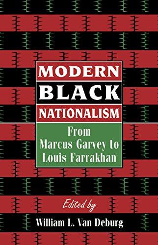 9780814787885: Modern Black Nationalism: From Marcus Garvey to Louis Farrakhan