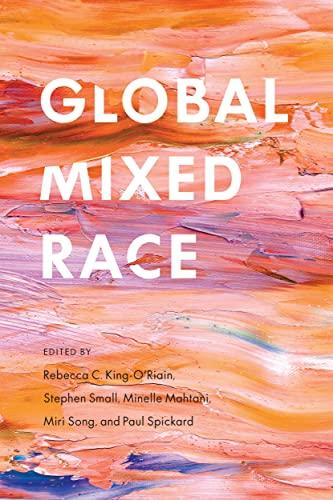 9780814789155: Global Mixed Race
