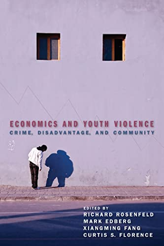9780814789308: Economics and Youth Violence: Crime, Disadvantage, and Community