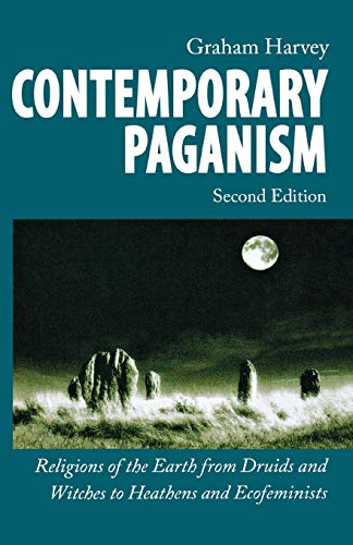 9780814790618: Contemporary Paganism: Religions of the Earth from Druids and Witches to Heathens and Ecofeminists (Religion, Race, and Ethnicity)