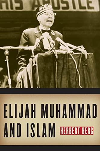 9780814791134: Elijah Muhammad and Islam