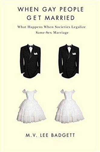 9780814791141: When Gay People Get Married: What Happens When Societies Legalize Same-Sex Marriage
