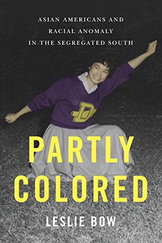 9780814791332: Partly Colored: Asian Americans and Racial Anomaly in the Segregated South