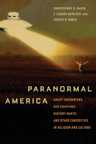 9780814791349: Paranormal America: Ghost Encounters, UFO Sightings, Bigfoot Hunts, and Other Curiosities in Religion and Culture