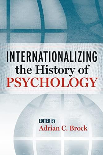9780814791363: Internationalizing the History of Psychology