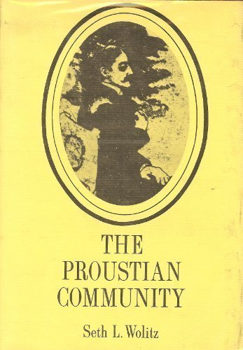 9780814791530: The Proustian Community