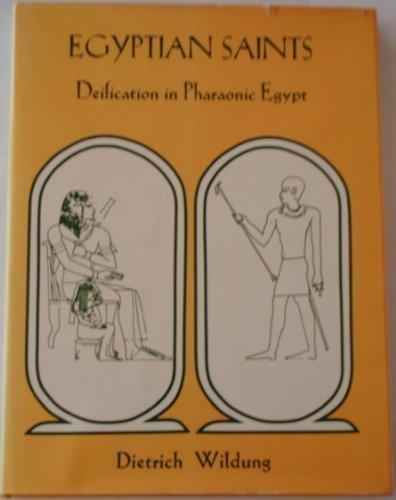 9780814791691: Egyptian Saints: Deification in Pharaonic Egypt (Hagop Kevorkian Series on Near Eastern Art and Civilization)