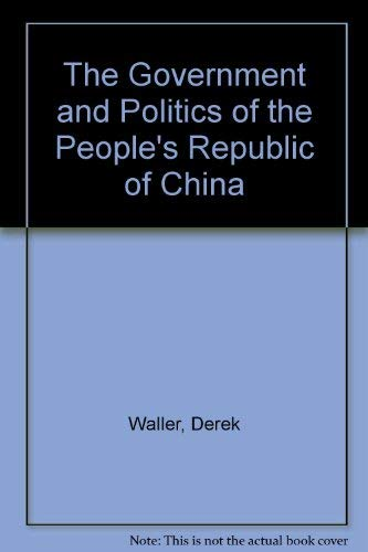 9780814791967: The Government and Politics of the People's Republic of China
