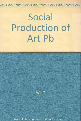 9780814792018: The Social Production of Art
