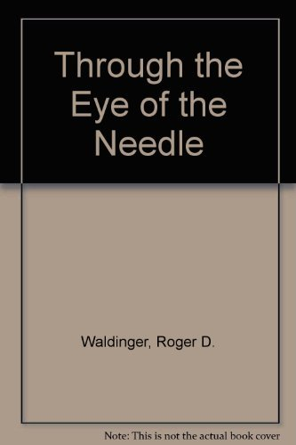 9780814792124: Through the Eye of the Needle: Immigrants and Enterprise in New York's Garment Trades