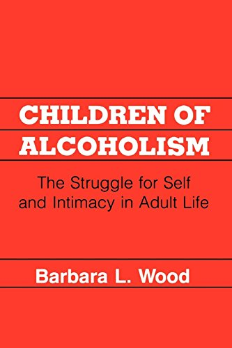 9780814792193: Children of Alcoholism: The Struggle for Self and Intimacy in Adult Life