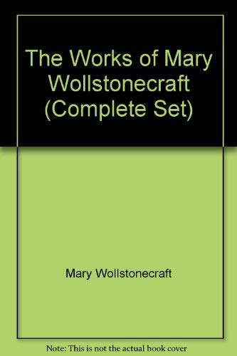 9780814792254: The Works of Mary Wollstonecraft (7 Vol. Set)