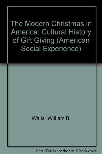 9780814792513: The Modern Christmas in America: A Cultural History ...