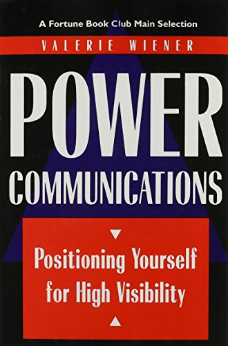 9780814792735: Power Communications: Positioning Yourself for High Visibility