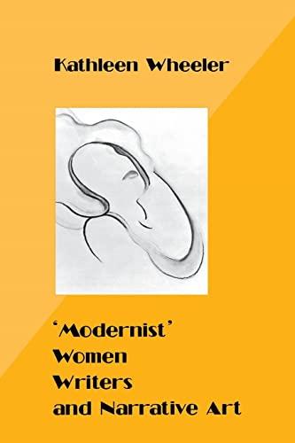 9780814792766: 'Modernist' Women Writers and Narrative Art