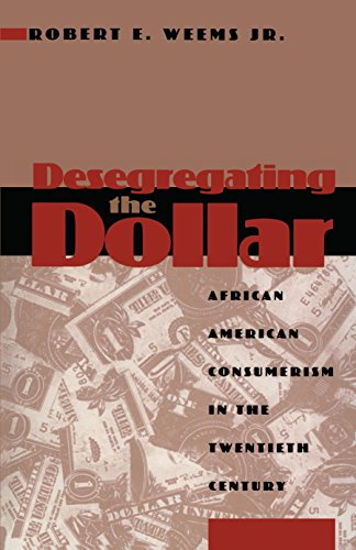 9780814792902: Desegregating the Dollar: African American Consumerism in the Twentieth Century