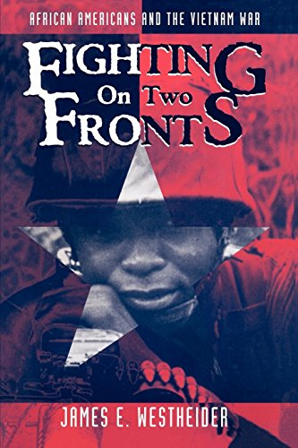9780814793015: Fighting on Two Fronts: African Americans and the Vietnam War