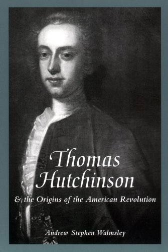 9780814793411: Thomas Hutchinson and the Origins of the American Revolution (The American Social Experience)