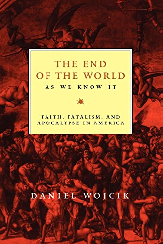 9780814793480: The End of the World As We Know It: Faith, Fatalism, and Apocalypse in America
