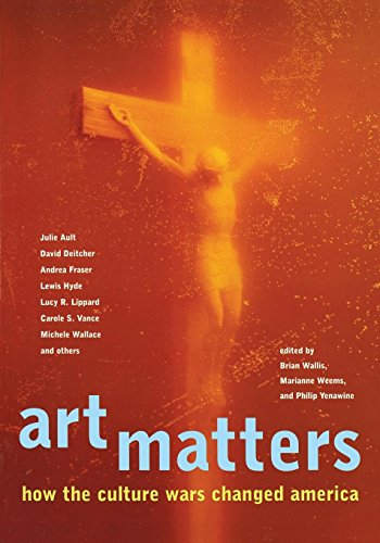 9780814793510: Art Matters: How the Culture Wars Changed America