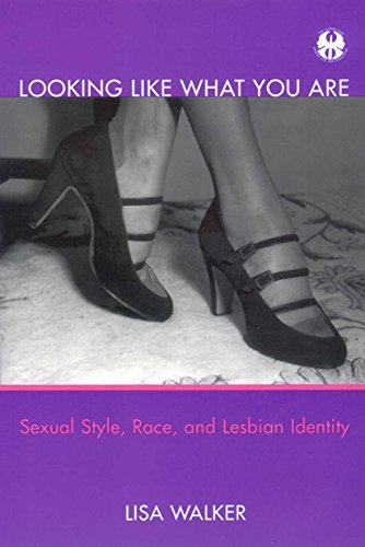 9780814793718: Looking Like What You Are: Sexual Style, Race, and Lesbian Identity (Cutting Edge: Lesbian Life & Literature)