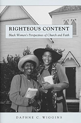 9780814793916: Righteous Content: Black Women's Perspectives of Church and Faith (Religion, Race, and Ethnicity)
