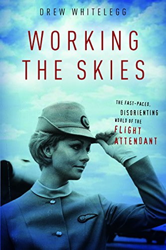 9780814794074: Working the Skies: The Fast-Paced, Disorienting World of the Flight Attendant