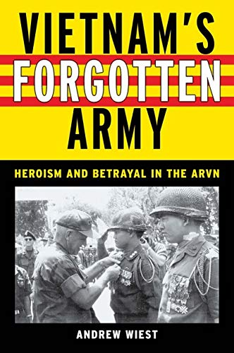 9780814794104: Vietnam's Forgotten Army: Heroism and Betrayal in the ARVN