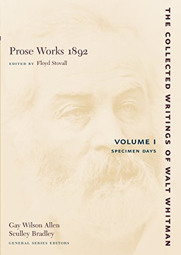 9780814794289: Prose Works 1892, Vol. 1: Specimen Days (Collected Writings of Walt Whitman)