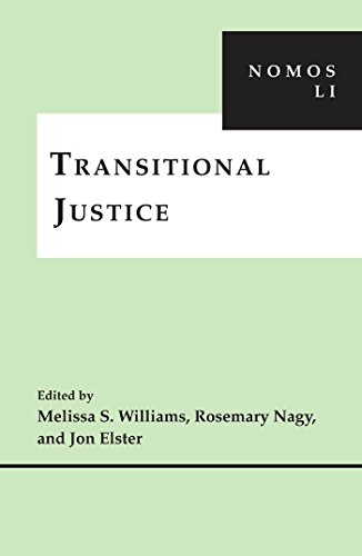Transitional Justice: NOMOS LI: Nagy, Rosemary