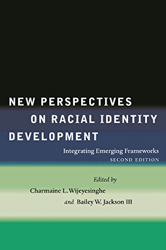 9780814794807: New Perspectives on Racial Identity Development: Integrating Emerging Frameworks, Second Edition